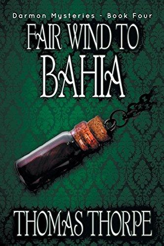 9781612960227: Fair Wind to Bahia (Darmon Mysteries) (Volume 4)