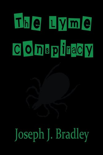 9781612960289: The Lyme Conspiracy