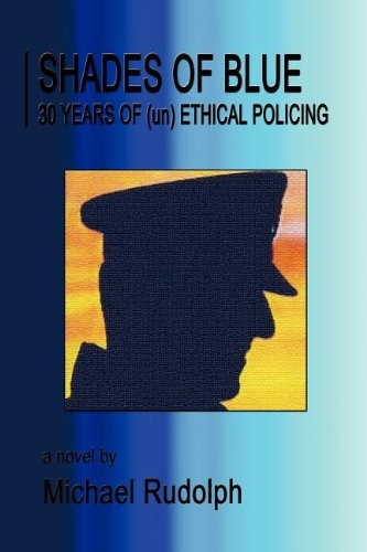 9781612961330: Shades of Blue - 30 Years of (Un) Ethical Policing