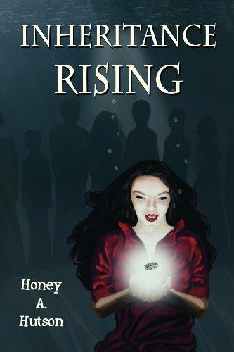 Inheritance Rising: Hutson, Honey A.