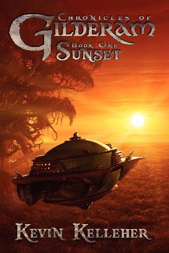 9781612961583: Chronicles of Gilderam, Book One: Sunset