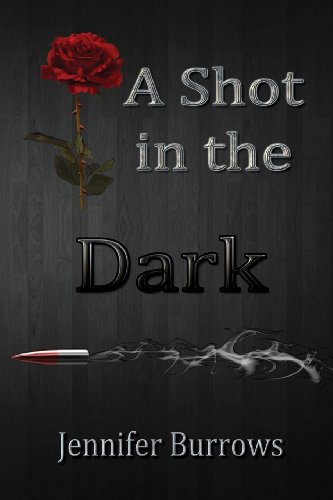 A Shot in the Dark: Burrows, Jennifer