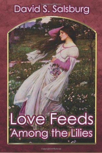 9781612962863: Love Feeds Among the Lilies
