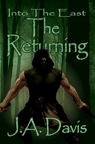 The Returning (Into the East): J.A. Davis