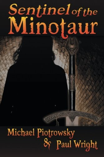 Sentinel of the Minotaur: Piotrowsky, Michael, Wright, Paul