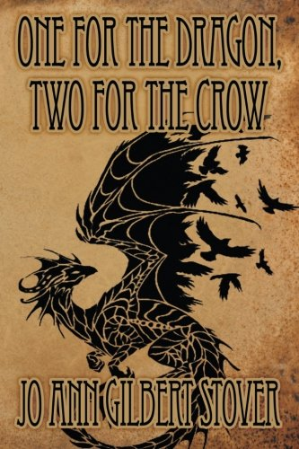 9781612965482: One for the Dragon, Two for the Crow