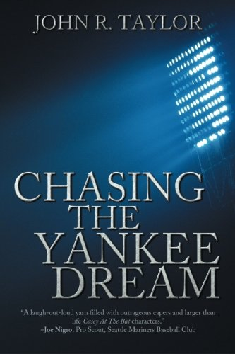 9781612965505: Chasing the Yankee Dream