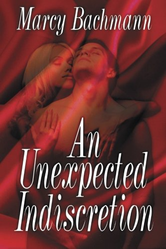 9781612965581: An Unexpected Indiscretion
