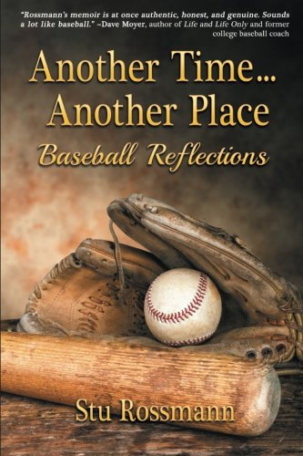 9781612966274: Another Time... Another Place: Baseball Reflections