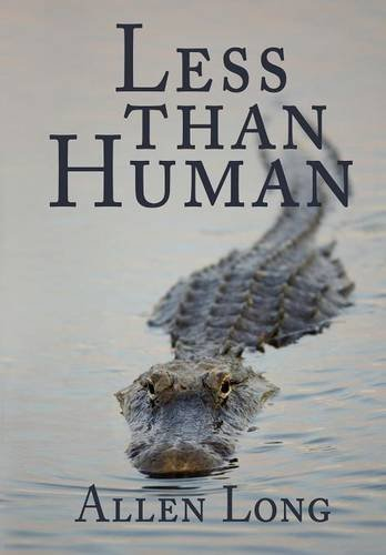 9781612966380: Less than Human
