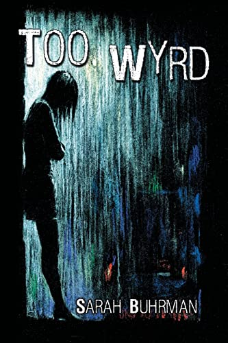 9781612967523: Too Wyrd: Runespell Series: Book 1