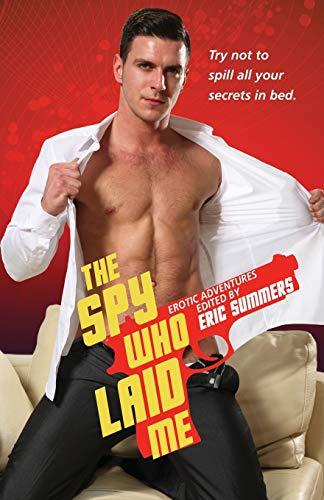 9781613030530: The Spy Who Laid Me