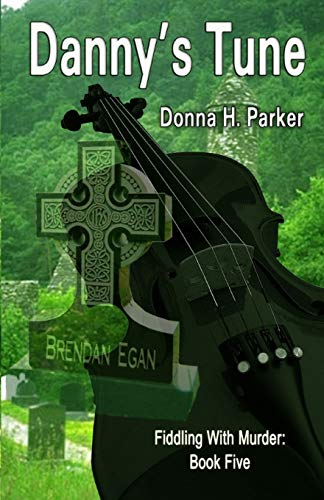 Danny's Tune: Donna H. Parker