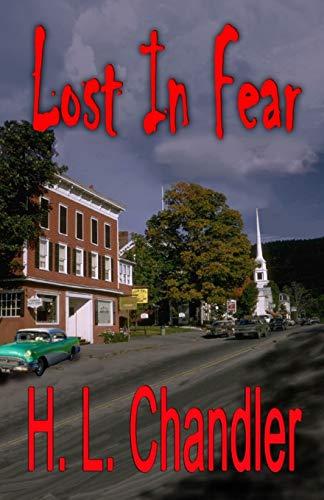 9781613099728: Lost in Fear