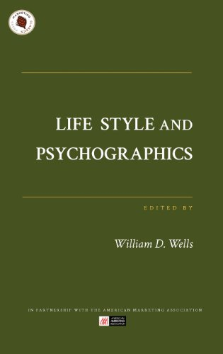 Life Style and Psychographics: Marketing Classics Press