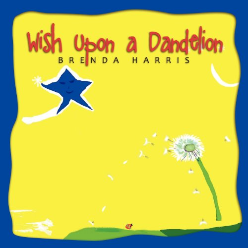 9781613140161: Wish Upon a Dandelion