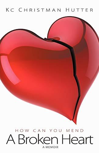 9781613140598: A Broken Heart