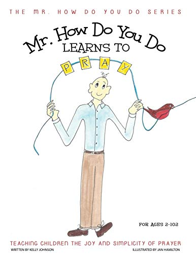 9781613140666: Mr. How Do You Do Learns to Pray: Teaching Children the Joy and Simplicity of Prayer (The Mr. How Do You Do Series)