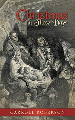 9781613141618: Christmas in Those Days
