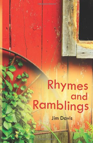 Rhymes and Ramblings (1613150261) by Jim Davis