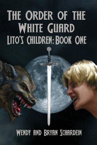 The Order of the White Guard (Lito's: Schardein, Bryan, Schardein,