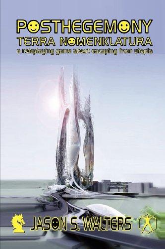 9781613186336: Posthegemony: Terra Nomenklatura