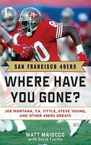 San Francisco 49ers: Where Have You Gone?: Matt Maiocco