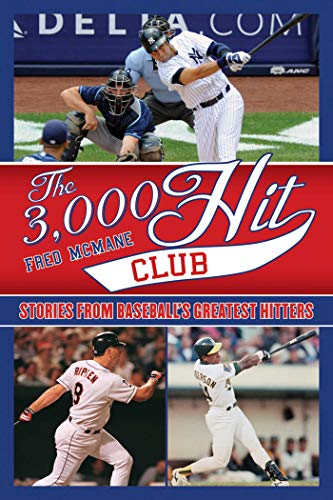 9781613210604: The 3,000 Hit Club: Stories of Baseball's Greatest Hitters