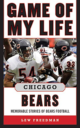 9781613212028: Game of My Life Chicago Bears: Memorable Stories of Bears Football