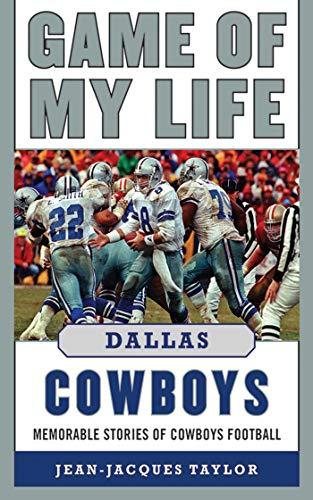 9781613212035: Game of My Life Dallas Cowboys: Memorable Stories of Cowboys Football