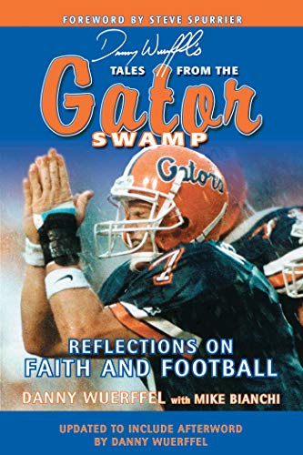 9781613213094: Tales from the Gator Swamp: Reflections on Faith and Football