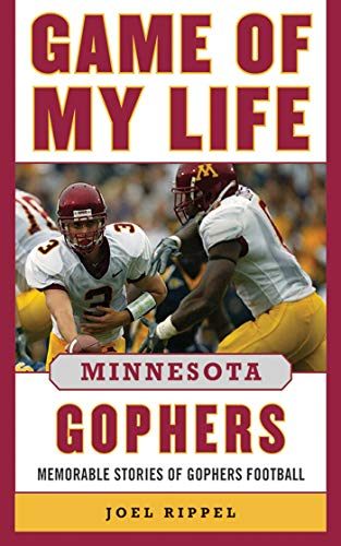 9781613213414: Game of My Life Minnesota Gophers: Memorable Stories of Gopher Football