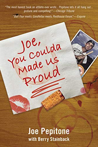 JOE, YOU COULDA MADE IS PROUD: PEPITONE, JOE with