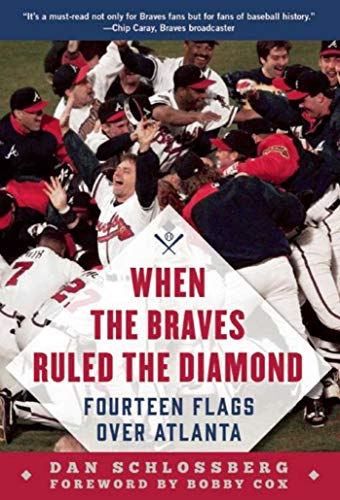 9781613218372: When the Braves Ruled the Diamond: Fourteen Flags over Atlanta