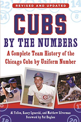 9781613218792: Cubs by the Numbers: A Complete Team History of the Chicago Cubs by Uniform Number