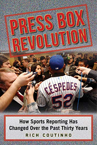 9781613219850: Press Box Revolution: How Sports Reporting Has Changed Over the Past Thirty Years