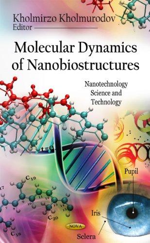 9781613243206: Molecular Dynamics of Nanobiostructures (Nanotechnology Science and Technology)