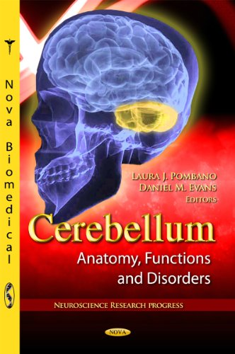 Cerebellum: Anatomy, Functions and Disorders (Neuroscience Research Progress) (Nova Biomedical): ...