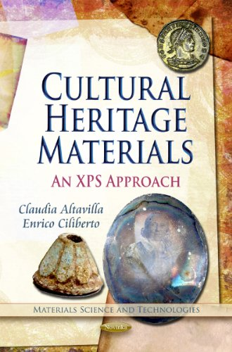 9781613246511: Cultural Heritage Materials: An XPS Approach (Materials Science and Technologies)