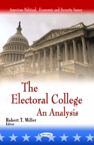 9781613246900: The Electoral College: An Analysis (American Political, Economic, and Security Issues)