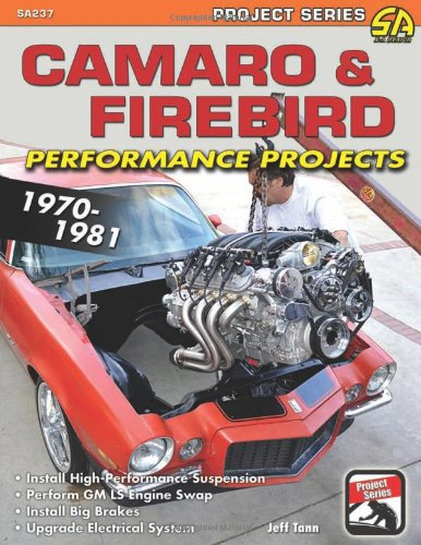 9781613250143: Camaro & Firebird Performance Projects 1970-1981