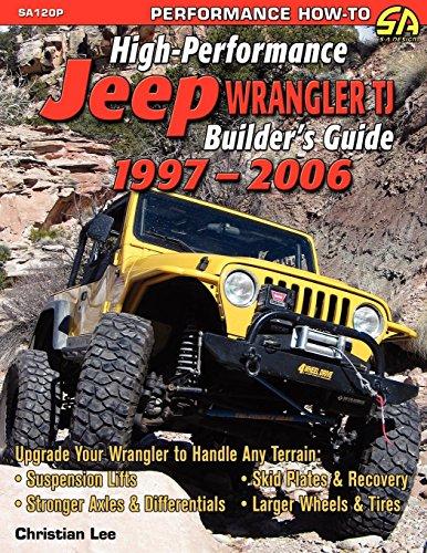 9781613250273: High-Performance Jeep Wrangler Builder's Guide 1997-2006