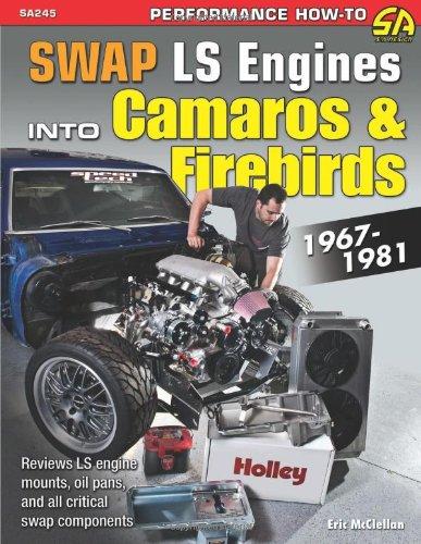 9781613250310: Swap LS Engines into Camaros & Firebirds: 1967-1981 (Sa Design)