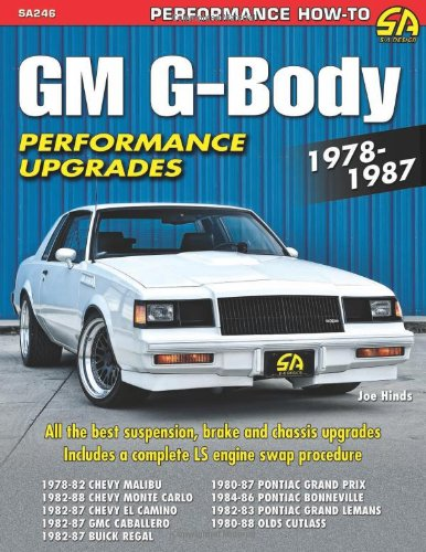 GM G-Body Performance Projects 1978-1987 (Performance How-To)