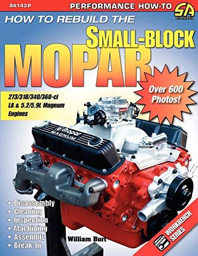 9781613250587: How to Rebuild the Small-Block Mopar