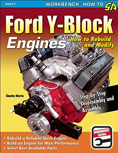 9781613250617: Ford Y-Block Engines: How to Rebuild and Modify