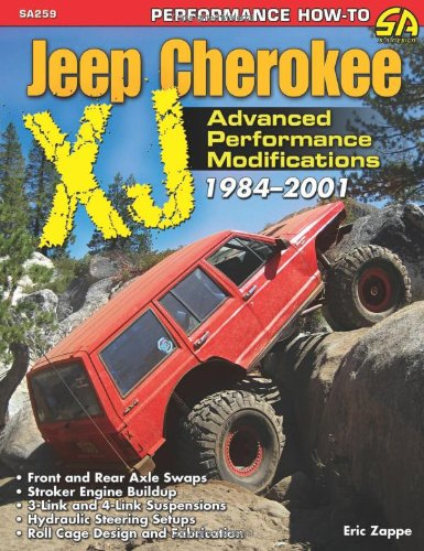 9781613250792: Jeep Cherokee Xj 1984-2001: Advanced Performance Modifications (Ultimate)
