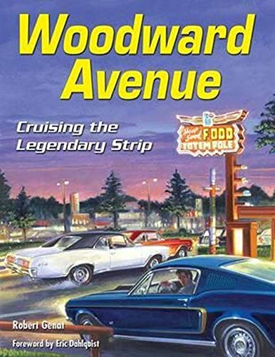 9781613250914: Woodward Avenue: Cruising the Legendary Strip (Cartech)