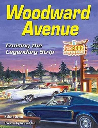 9781613250914: Woodward Avenue: Cruising the Legendary Strip (Cartech)