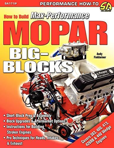 9781613250921: How to Build Max-Performance Mopar Big-Blocks